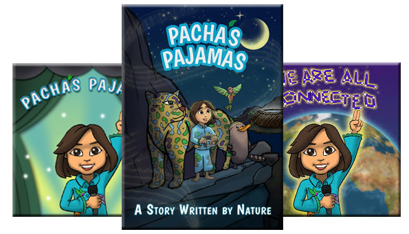 """PACHA'S PAJAMAS – """"A Story Written by Nature"""""""